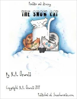 A Freddie and Jimmy Story: The Snow Cat - Picture Book