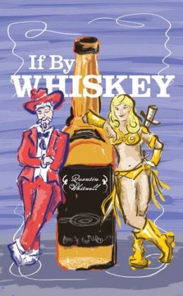 If By Whiskey