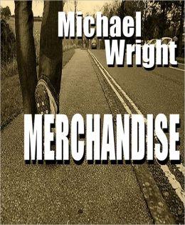 Merchandise: A Short Story