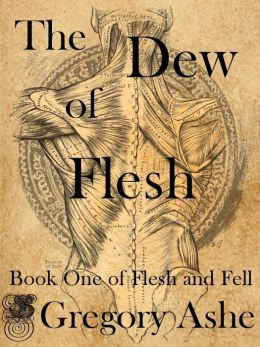 The Dew of Flesh