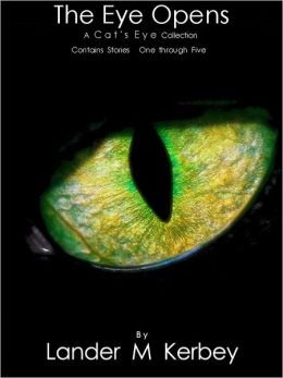 The Eye Opens, A Cat's Eye Anthology