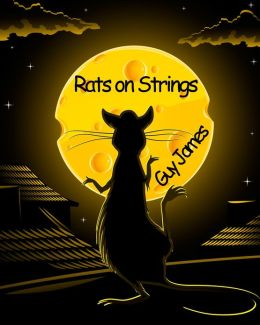 Rats on Strings
