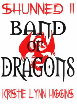 Shunned #2 Band Of Dragons (fantasy action adventure series)