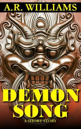 Demon Song: A Short Story