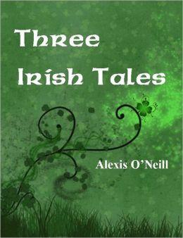 Three Irish Tales