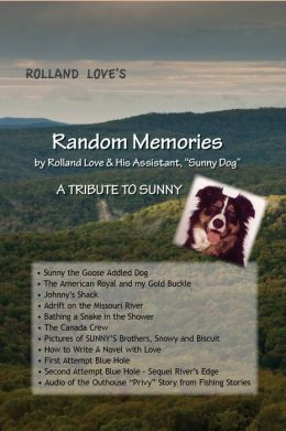 Random Memories by Rolland Love & His Assistant,