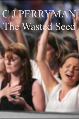 The Wasted Seed