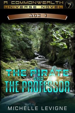 Commonwealth Universe: Prehistory: The Downfall: The Colonies: The Pirate and the Professor