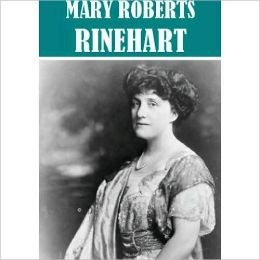 Essential Mary Roberts Rinehart (21 books)