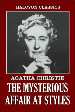 The Secret Affair At Styles by Agatha Christie