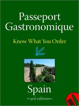 Passeport Gastronomique: Spain