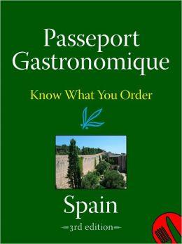 Passeport Gastronomique: Spain