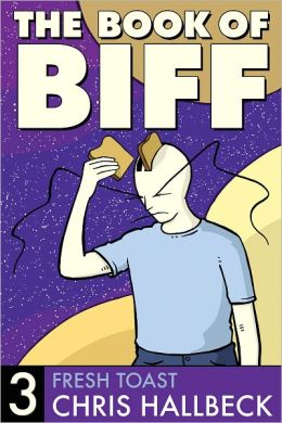 Book of Biff #3 Fresh Toast