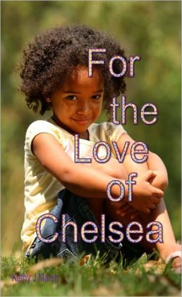 For the Love of Chelsea