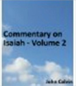 Commentary on Isaiah - Volume 2