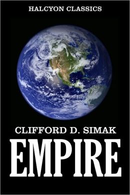 Empire by Clifford D. Simak [Revised Edition]