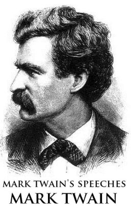 Speeches of Mark Twain