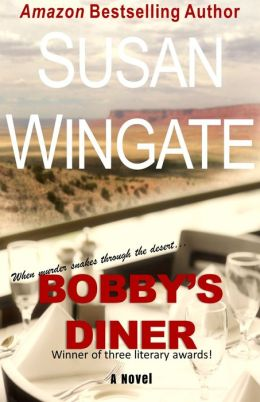 Bobby's Diner (for fans of: Sue Grafton, Agatha Christie, James Patterson, Elizabeth George, Tana French)