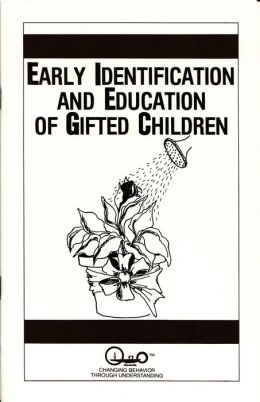 Early Identification and Education of Gifted Children