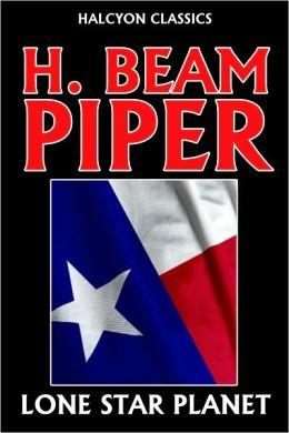 Lone Star Planet by H. Beam Piper [Revised Edition]