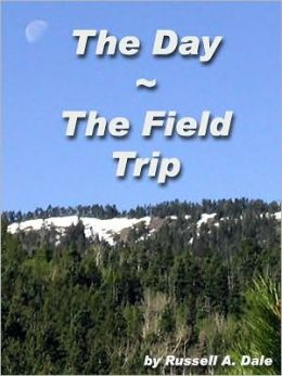 The Day/The Field Trip