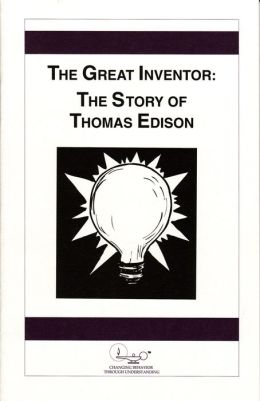 The Great Inventor: The Story of Thomas Edison