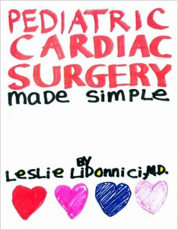 Pediatric Cardiac Surgery Made Simple