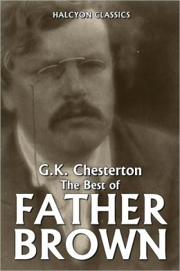 The Best of Father Brown by G.K. Chesterton