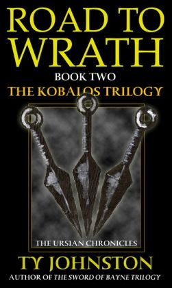 Road to Wrath (Book II of the Kobalos trilogy)