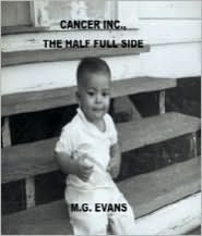 Cancer Inc., The Half Full Side