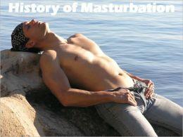 History of Masturbation