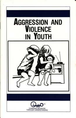 Aggression and Violence in Youth