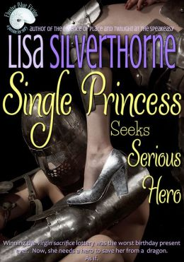 Single Princess Seeks Serious Hero