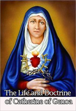 LIFE and Doctrine of Saint Catherine of Genoa