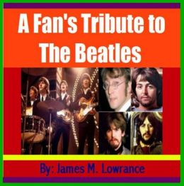 A Fan's Tribute to the Beatles