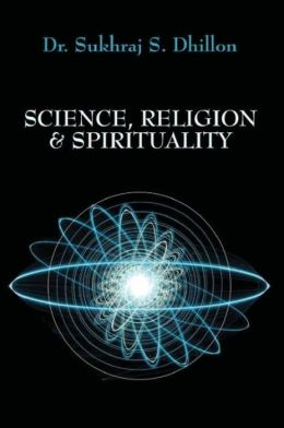 Science, Religion and Spirituality