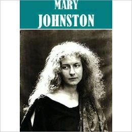 The Essential Mary Johnston Collection (9 books)