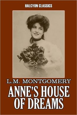 Anne's House of Dreams by L. M. Montgomery [Anne of Green Gables #4]