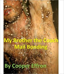 My Brother the Coach - Chapter 1 - Mail Bonding