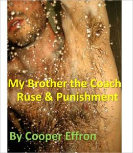 My Brother the Coach - Chapter 2 - Ruse and Punishment