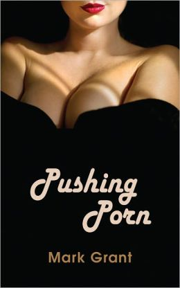 Pushing Porn