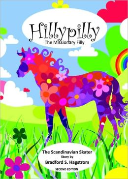 Hillypilly the Missionary Filly: The Scandinavian Skater
