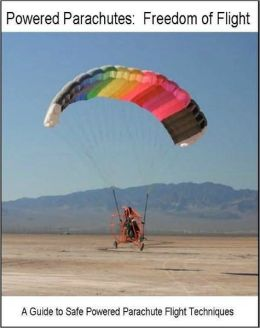 Powered Parachutes - Freedom of Flight
