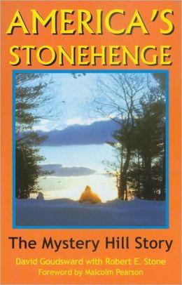 AMERICA'S STONEHENGE—The Mystery Hill Story