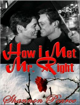 How I Met Mr. Right