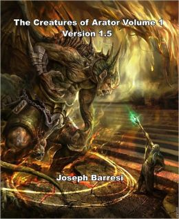 The Creatures of Arator Volume 1