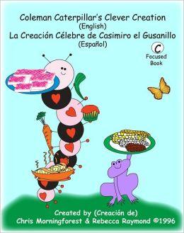 Coleman Caterpillar's Clever Creation