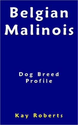 Belgian Malinois Dog Breed Profile