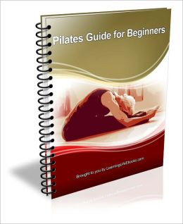 All About Pilates: Guide for Beginners