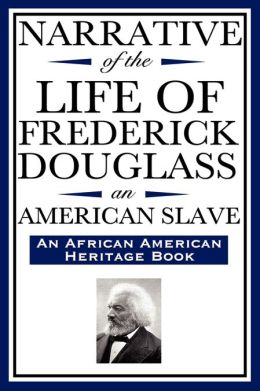 a review of the book narrative of the life of frederick douglass an american slave Review: the narrative of the life of frederick douglass, an american slave user review - mupples - goodreads everytime my husband says intelligent people run away from maryland, i think of frederick douglass.